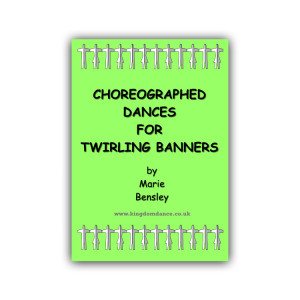 Book: Choreographed Dances for Twirling Banners